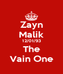 Zayn Malik 12/01/93 The Vain One - Personalised Poster A4 size