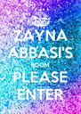 ZAYNA ABBASI'S ROOM PLEASE ENTER - Personalised Poster A4 size