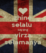 zhine selalu  sayang virza selamanya - Personalised Poster A4 size