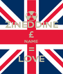 ZINEDDINE £ NAME = LOVE - Personalised Poster A4 size