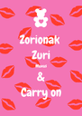 Zorionak  Zuri Muxus & Carry on - Personalised Poster A4 size