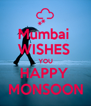 Mumbai Wishes You Happy Monsoon Keep Calm And Carry On