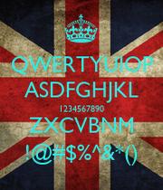 Qwertyuiop asdfghjkl 1234567890 zxcvbnm keep for 1234567890 qwertyuiop asdfghjkl zxcvbnm