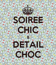 soiree chic detail choc keep calm and carry on image generator. Black Bedroom Furniture Sets. Home Design Ideas