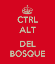 Ctrl Alt Del Bosque Keep Calm And Carry On Image Generator