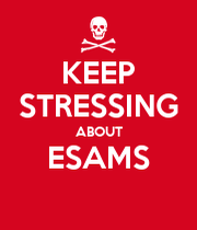 keep stressing about esams keep calm and carry on image