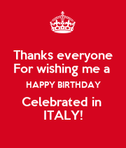 Thanks Everyone For Wishing Me A Happy Birthday Celebrated Thanks For Wishing Me Happy Birthday