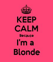 Im A Blonde 69
