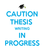 Caution thesis writing in progress phd comics