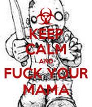 Fuck Ur Mama 3