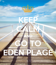 Keep calm and go to eden plage keep calm and carry on for Plage stickers uk