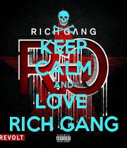 Rich Gang Wallpaper KEEP CALM AND LOV
