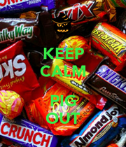 KEEP CALM PIG OUT - KEEP CALM AND CARRY ON Image Generator