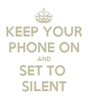 put iphone on silent keep your phone on and set to silent keep calm and carry 5512