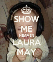 show me heaven laura may keep calm and carry on image generator. Black Bedroom Furniture Sets. Home Design Ideas