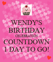 Wendy 39 s birthday celebration countdown 1 day to go keep calm and carry on image generator - Birthday countdown wallpaper ...