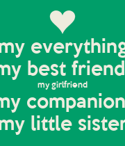 best friend is dating my sister