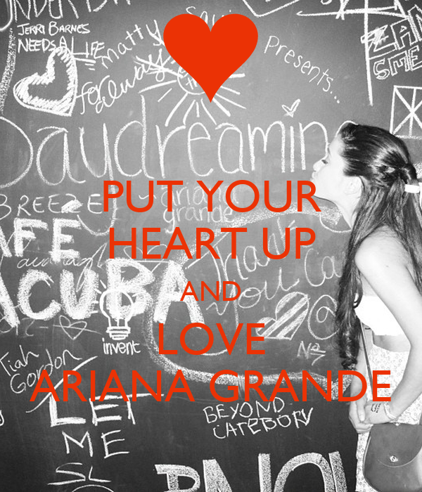 PUT YOUR HEART UP AND ...