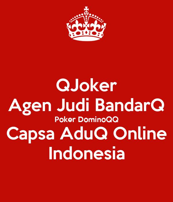 Qjoker Agen Judi Bandarq Poker Dominoqq Capsa Aduq Online Indonesia Poster Westluka Keep Calm O Matic