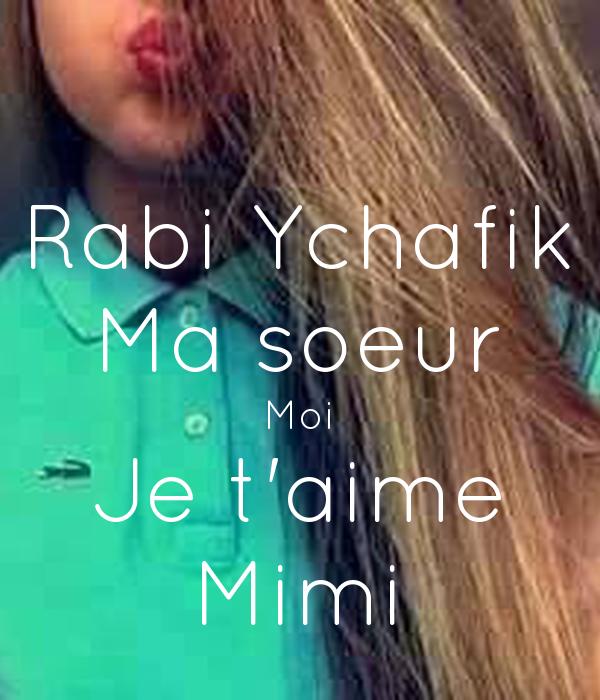 Rabi Ychafik Ma Soeur Moi Je Taime Mimi Poster Fvthnhn