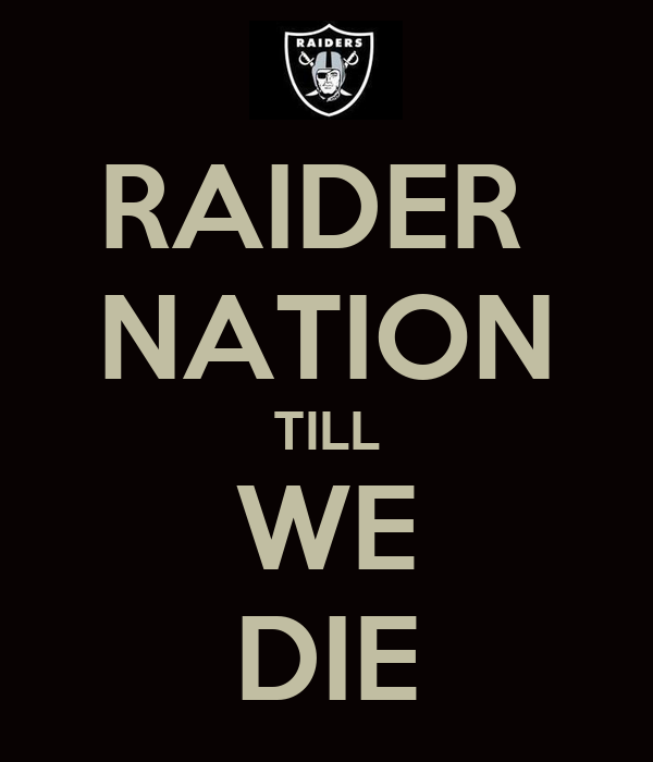 RAIDER NATION TILL WE DIE Poster | RICKY | Keep Calm-o-Matic