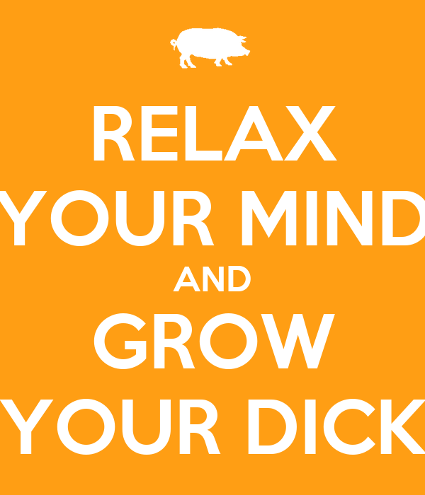 Your Dick Grow 112