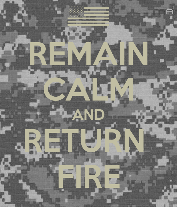 keep-calm-and-return-fire-wallpaper