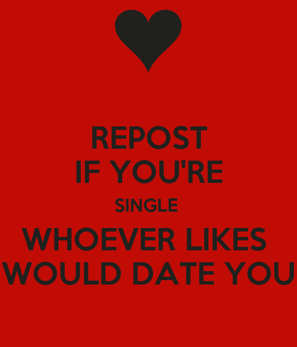If you are dating are you single