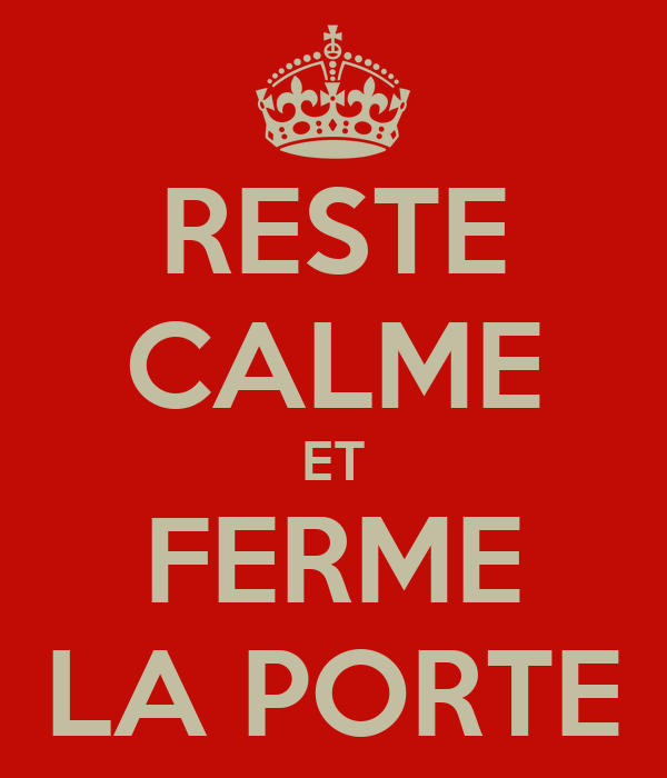 Reste calme et ferme la porte poster vicky keep calm o for La porte and associates