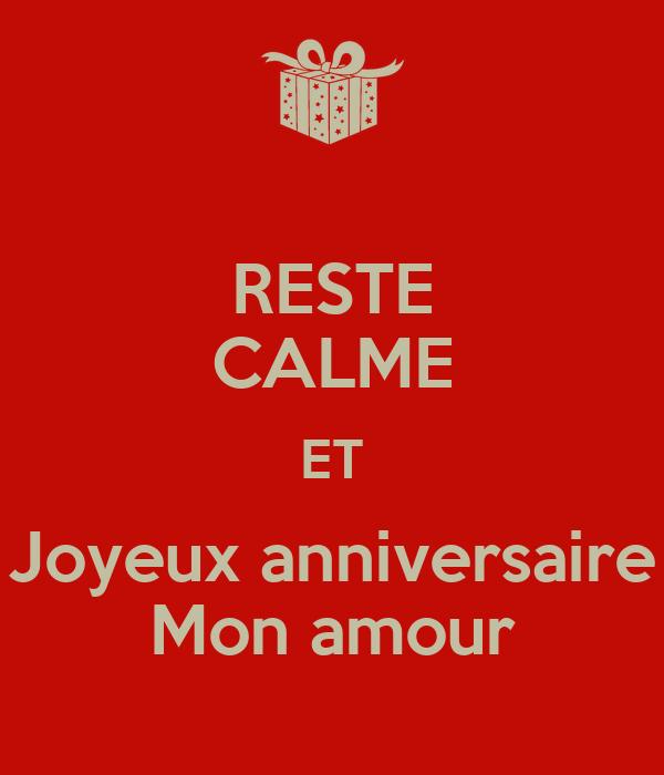 Reste Calme Et Joyeux Anniversaire Mon Amour Poster