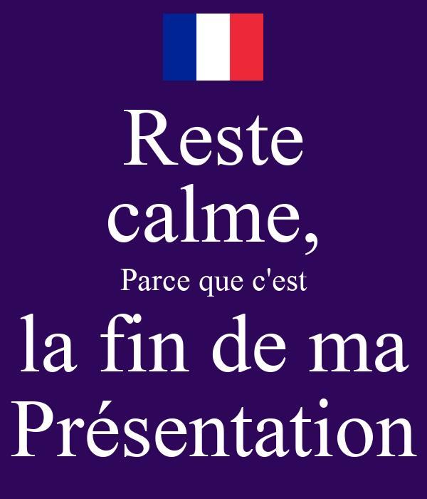 SOYEZ CALME C'EST SEULEMENT LA FIN DE MON POWERPOINT Poster | crul ...