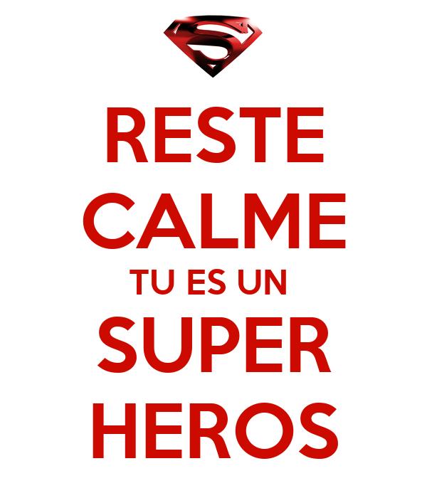 reste calme tu es un super heros poster a keep calm o