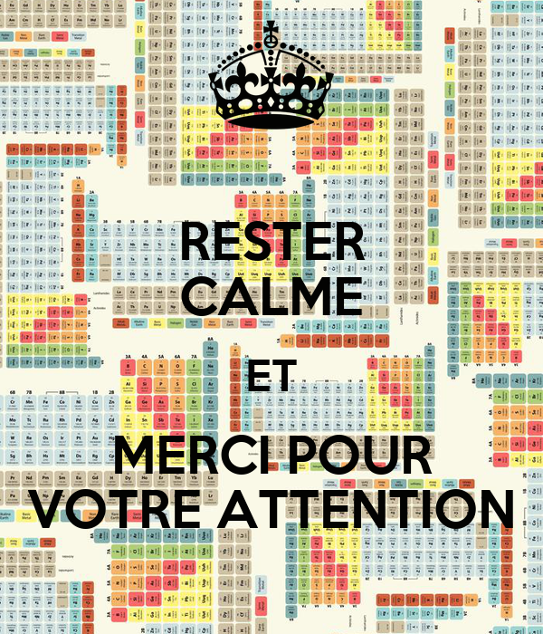 rester calme et merci pour votre attention keep calm and carry on image generator. Black Bedroom Furniture Sets. Home Design Ideas