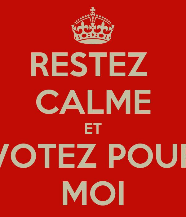 restez-calme-et-votez-pour-moi