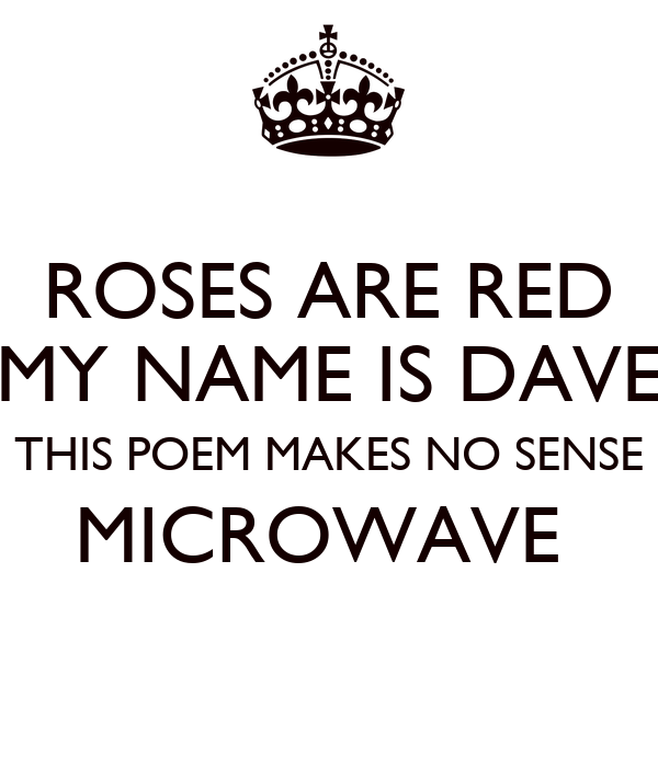 roses-are-red-my-name-is-dave-this-poem-