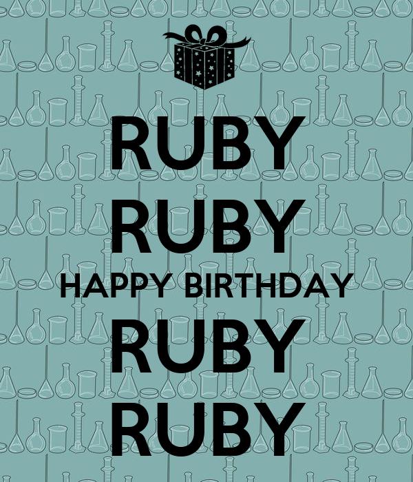 happy birthday ruby RUBY RUBY HAPPY BIRTHDAY RUBY RUBY Poster | do | Keep Calm o Matic happy birthday ruby