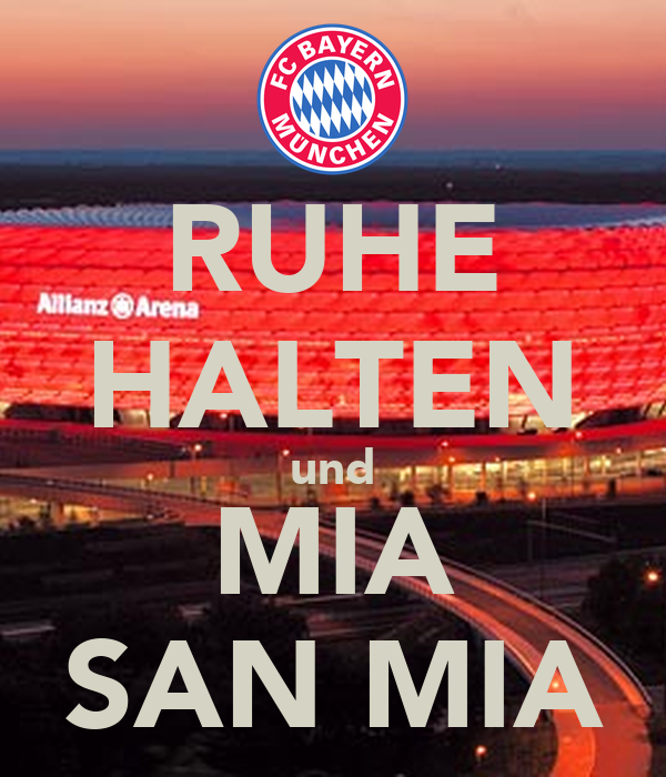 ruhe halten und mia san mia poster miasanmia keep calm o matic. Black Bedroom Furniture Sets. Home Design Ideas