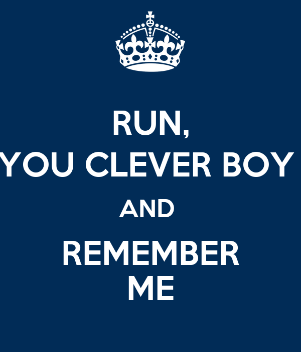 Run You Clever Boy And Remember Me Poster Chris Banton Keep