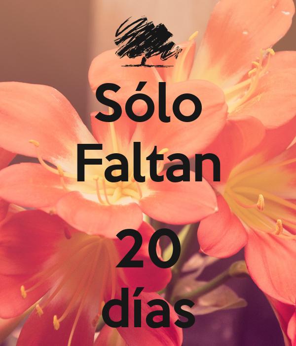 Solo Faltan Dias Sólo Faltan 20 Días Keep