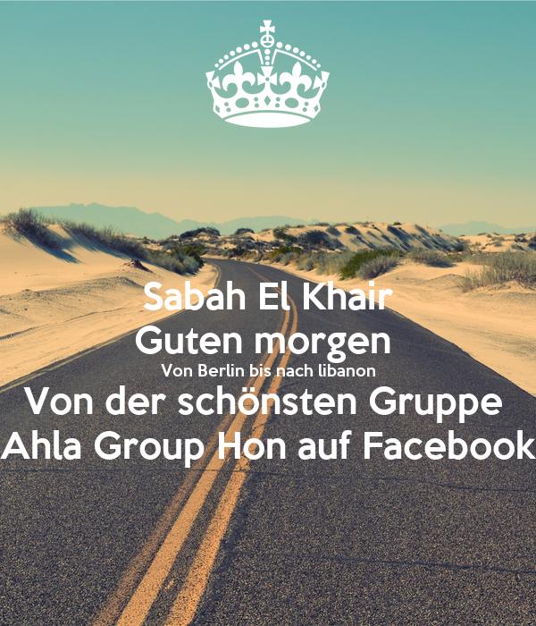 Sabah El Khair Guten Morgen Von Berlin Bis Nach Libanon Von