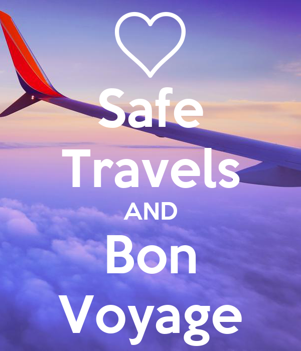 safe travels and bon voyage poster connie keep calm o matic