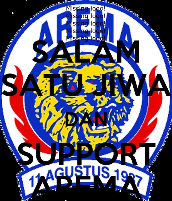 SALAM SATU JIWA DAN SUPPORT AREMA Poster | novita | Keep ...