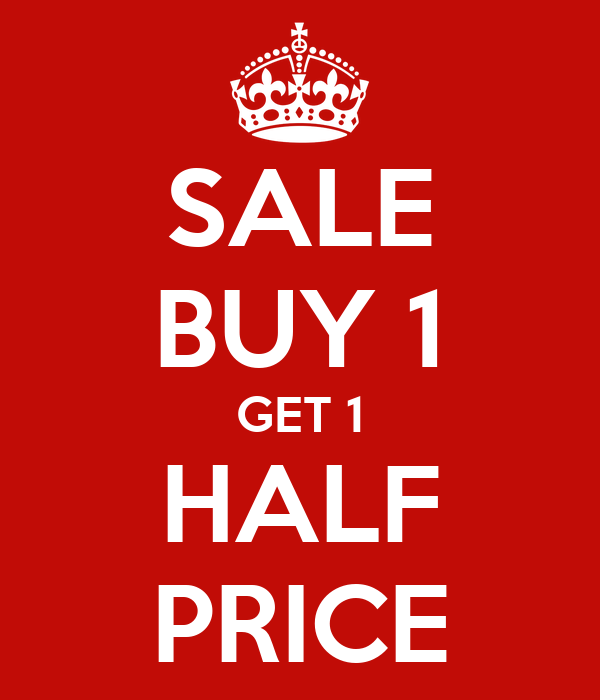 Buy One Get One: SALE BUY 1 GET 1 HALF PRICE Poster