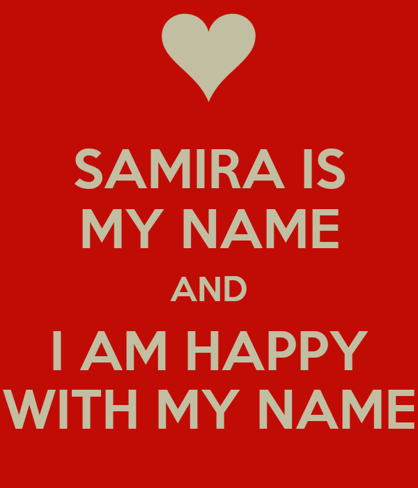 KEEP CALM BECAUSE MY NAME IS Samira Poster | geert | Keep Calm-o-Matic