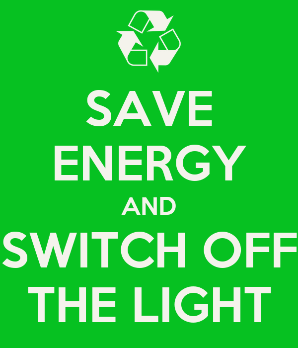 SAVE ENERGY AND SWITCH OFF THE LIGHT Poster | NJ | Keep Calm-o-Matic