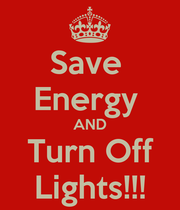 save energy and turn off lights poster 1wdfg keep