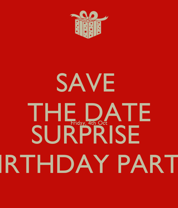 save the date friday 4th oct surprise birthday party poster a
