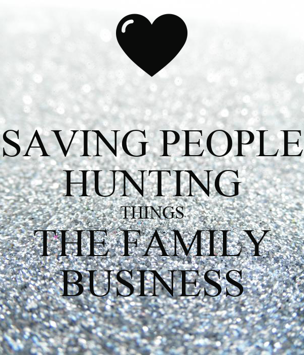 Saving People Hunting Things The Family Business Poster Anaa