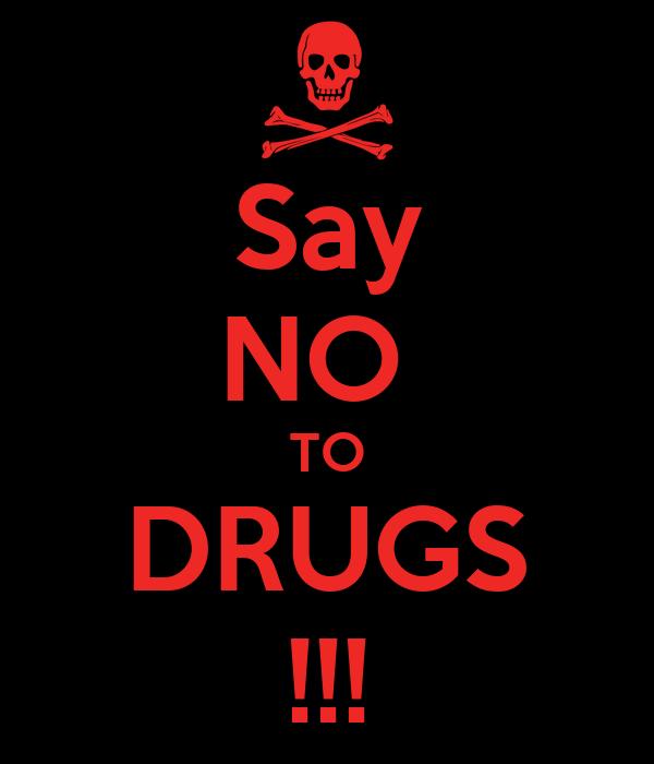 Say NO TO DRUGS !!! Poster | hi | Keep Calm-o-Matic