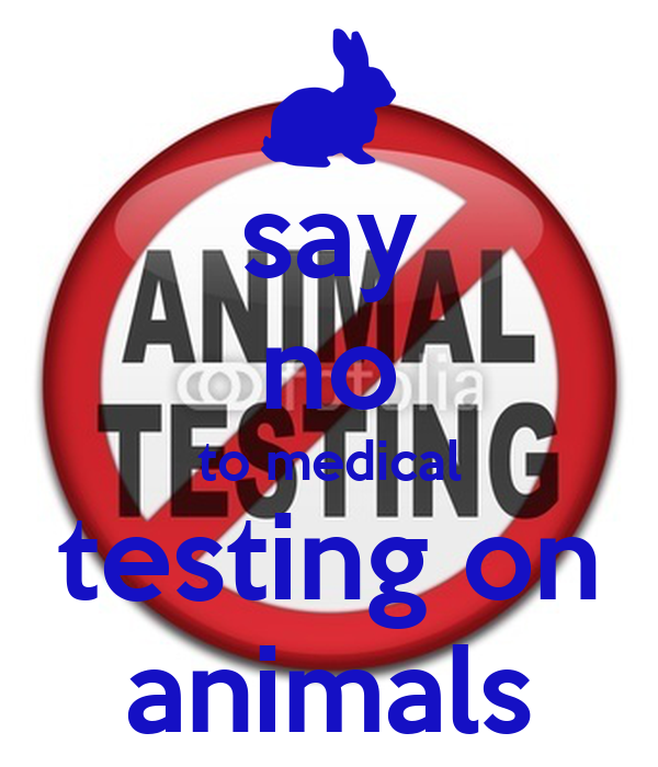 animals testing for medical needs Most of us care deeply about animals we treasure our pets, we visit the zoo, we  enjoy television programs about wildlife and mov- ies featuring animals.